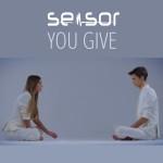 SENSOR – YOU GIVE